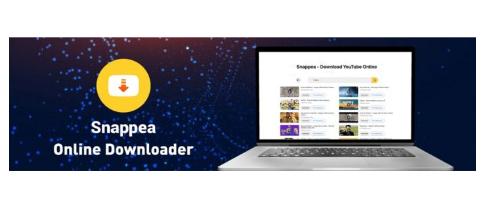 找出最佳的在线视频下载器和转换器SNAPPEA可以为您提供什么